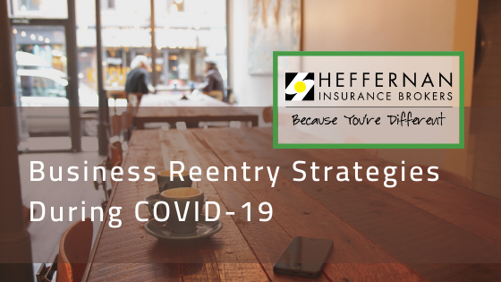 Business Reentry Strategies During COVID 19
